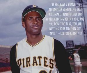 Roberto Clemente quote